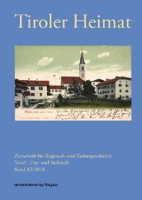 Cover Tiroler Heimat 82 (2018)