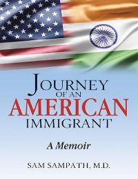 Cover Journey of an American Immigrant: A Memoir