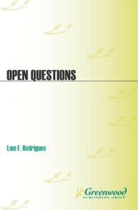 Cover Open Questions: Diverse Thinkers Discuss God, Religion, and Faith