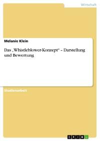 """Cover Das """"Whistleblower-Konzept"""" – Darstellung und Bewertung"""