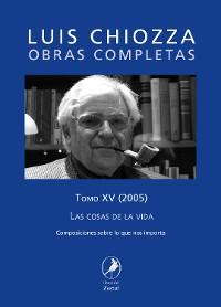 Cover Obras completas de Luis Chiozza Tomo XV