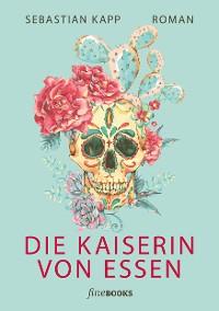 Cover Die Kaiserin von Essen
