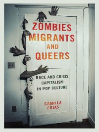 Cover Zombies, Migrants, and Queers