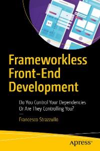 Cover Frameworkless Front-End Development