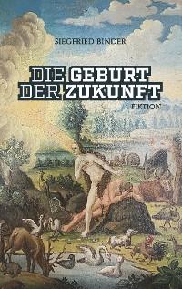 Cover Die Geburt der Zukunft