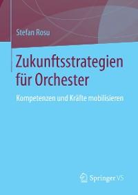 Cover Zukunftsstrategien für  Orchester