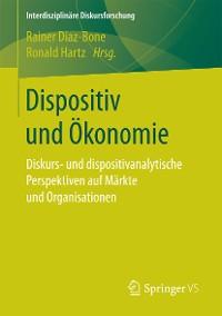 Cover Dispositiv und Ökonomie