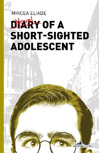 Cover Diary of a ShortSighted Adolescent