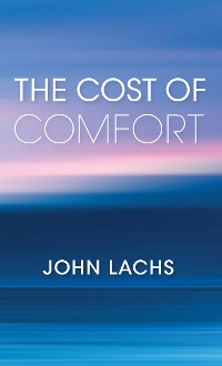 Cover The Cost of Comfort