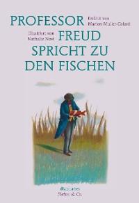 Cover Professor Freud spricht zu den Fischen