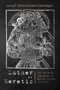 Cover Luther as Heretic