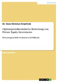 Cover Optionspreistheoretische Bewertung von Private Equity Investments