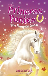 Cover Princess Ponies 10: The Pumpkin Ghost