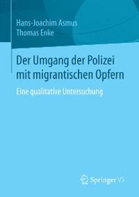 Cover Der Umgang der Polizei mit migrantischen Opfern