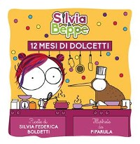 Cover Silvia & Beppe - 12 mesi di dolcetti