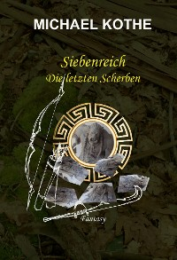 Cover Siebenreich - Die letzten Scherben