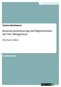 Cover Ressourcenorientierung und Empowerment im Case Management
