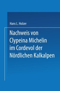 Cover Nachweis von Clypeina Michelin im Cordevol der Nordlichen Kalkalpen
