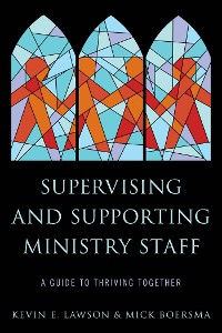 Cover Supervising and Supporting Ministry Staff