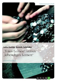 """Cover """"Totes Lernen"""" versus """"lebendiges Lernen"""""""