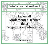 Cover Lezioni di Fondamenti e Tecnica della Progettazione Meccanica