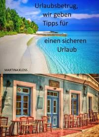 Cover Urlaubsbetrug, wir geben Tipps für einen sicheren Urlaub