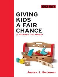 Cover Giving Kids a Fair Chance