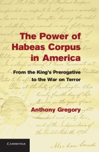 Cover Power of Habeas Corpus in America