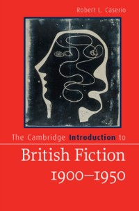 Cover Cambridge Introduction to British Fiction, 1900-1950
