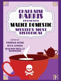 Cover Charlaine Harris Presents Malice Domestic 12: Mystery Most Historical