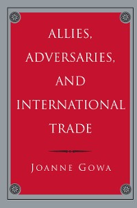 Cover Allies, Adversaries, and International Trade
