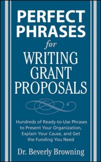 Cover Perfect Phrases for Writing Grant Proposals
