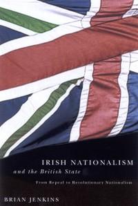 Cover Irish Nationalism and the British State