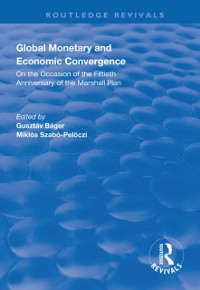Cover Global Monetary and Economic Convergence