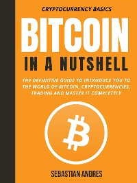 Cover Bitcoin in a Nutshell
