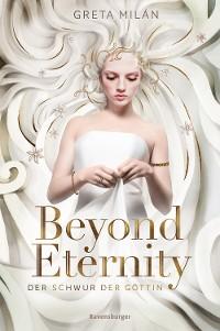 Cover Der Schwur der Göttin, Band 1: Beyond Eternity