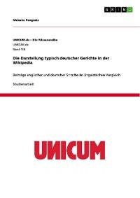 Cover Die Darstellung typisch deutscher Gerichte in der Wikipedia