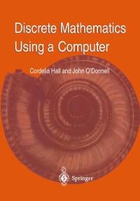 Cover Discrete Mathematics Using a Computer