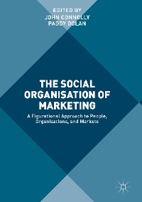 Cover The Social Organisation of Marketing