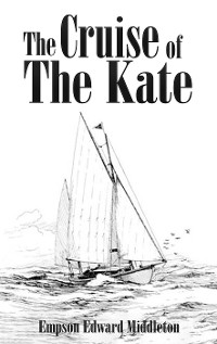 Cover The Cruise of the Kate