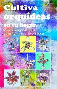 Cover Cultiva orquídeas en tu hogar.