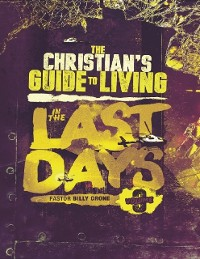 Cover The Christian's Guide to Living In the Last Days Vol.3