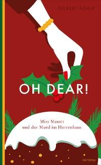 Cover Oh dear! Miss Mount und der Mord im Herrenhaus