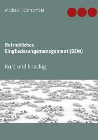 Cover Betriebliches Eingliederungsmanagement (BEM)
