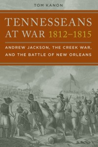 Cover Tennesseans at War, 1812-1815