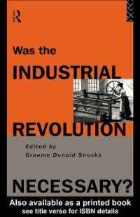Cover Was the Industrial Revolution Necessary?