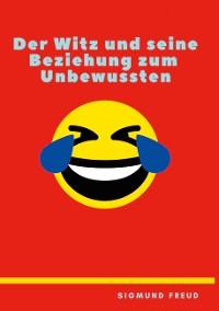 Cover Der Witz und seine Beziehung zum Unbewußten