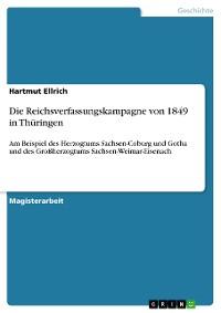 Cover Die Reichsverfassungskampagne von 1849 in Thüringen