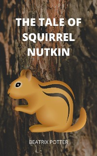 Cover The Tale of Squirrel Nutkin