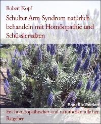 Cover Schulter-Arm-Syndrom behandeln mit Homöopathie und Schüsslersalzen